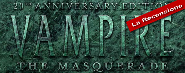 Recensione Vampire The Masquerade Anniversary Edition
