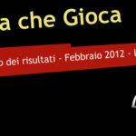L'Italia che Gioca: Risultati