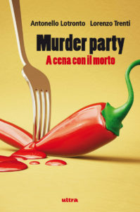 Murder party. A cena con il morto
