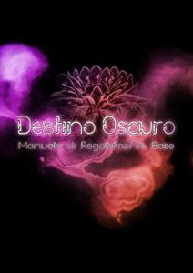 Destino Oscuro (Edizione 2013)