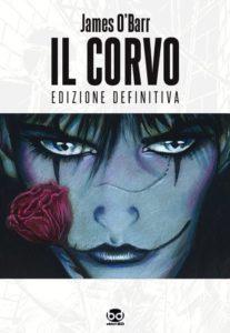 """Una delle due copertine dell'Edizione Definitiva de """"Il Corvo""""."""