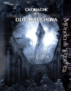 Cronache del Dio-Macchina