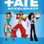 Fate accelerated cover italiano