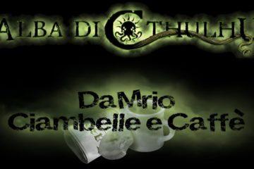 Alba di Cthulhu - Live dei DiceGames Italia